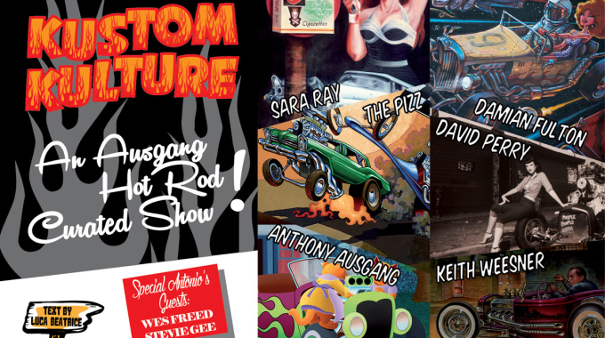 KUSTOM KULTURE Group Show