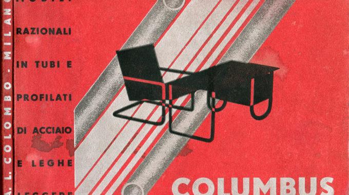Columbus Continuum | Flessibili Splendori: Columbus And The Tubular Furniture